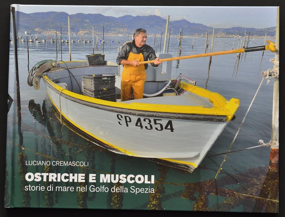 Copertina Libro Ostriche e Muscoli - storie di mare nel Golfo della Spezia